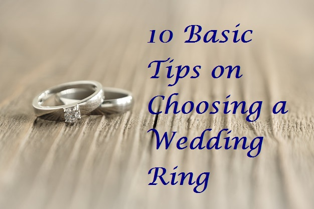 Tips on choosing a wedding ring